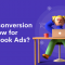 Best conversion window for Facebook Ads_
