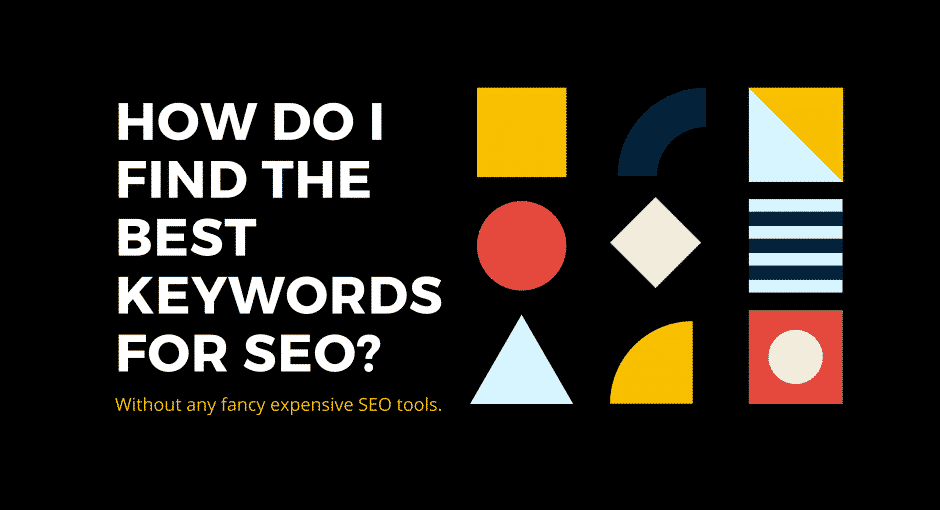 How do I find the best keywords for SEO?